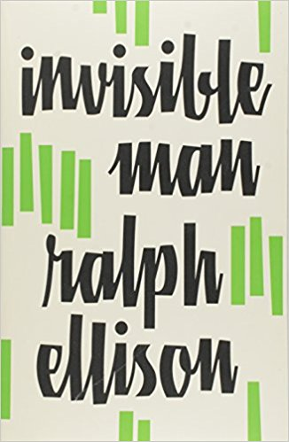 Invisible Man. Author: Ralph Ellison