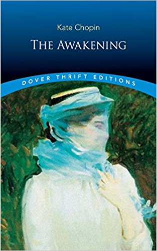 The Awakening. Author: Kate Chopin