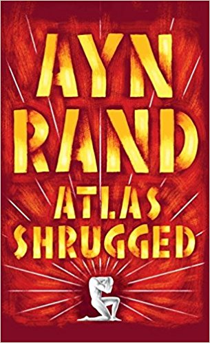 Atlas Shrugged. Author: Ayn Rand
