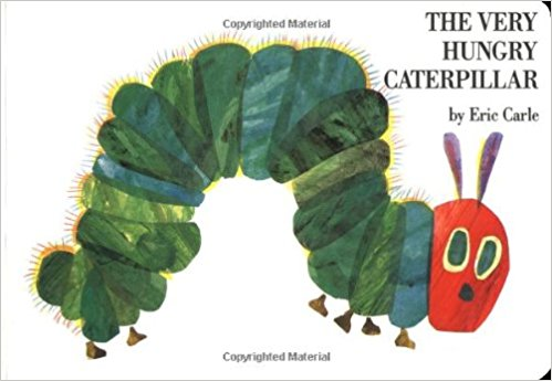 The Very Hungry Caterpillar. Author: Eric Carle.