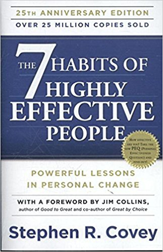 The 7 Habits of Highly Effective People: Powerful Lessons in Personal Change. Author: Stephen R. Covey