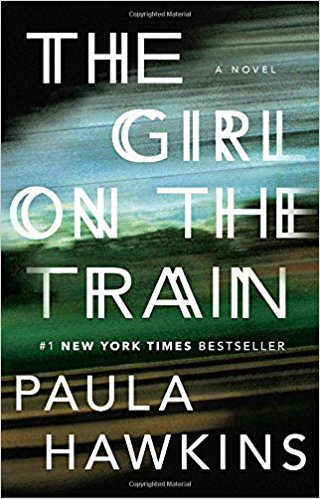 The Girl on the Train. Author: Paula Hawkins