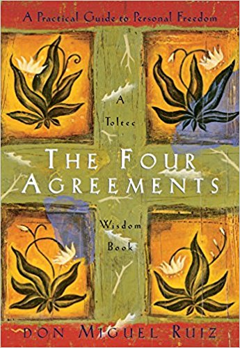 The Four Agreements: A Practical Guide to Personal Freedom. Author: Don Miguel Ruiz