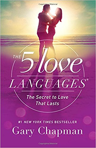 The 5 Love Languages: The Secret to Love that Lasts. Author: Gary Chapman