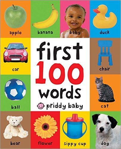 First 100 Words. Author: Roger Priddy