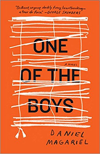 One of the Boys A Novel  Author Daniel Magariel