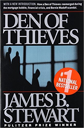 Den of Thieves. Author: James B. Stewart