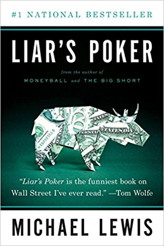 Liar's Poker. Author: Michael Lewis