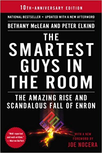 The Smartest Guys in the Room. Author: Bethany McLean and Peter Elkind
