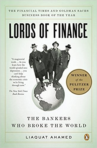 Lords of Finance'. Author: Liaquat Ahamed
