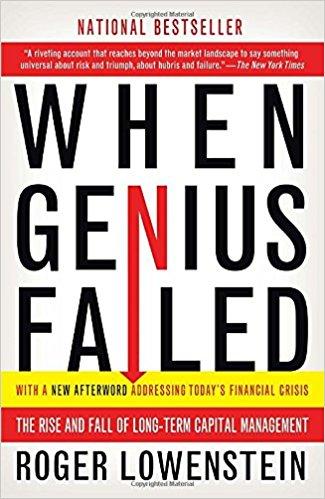When Genius Failed. Author: Roger Lowenstein