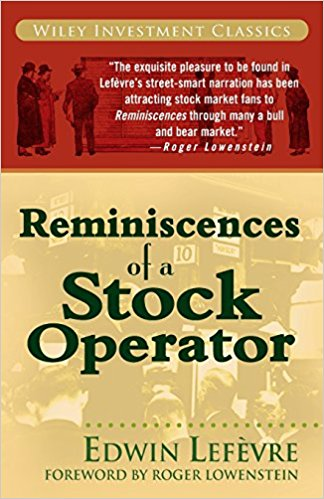 Reminiscences of a Stock Operator. Author: Edwin Lefèvre